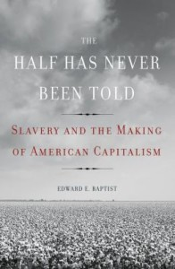 2014 book by Edward Baptist
